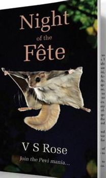 By V S Rose, P-O-based author of Night of the Fête