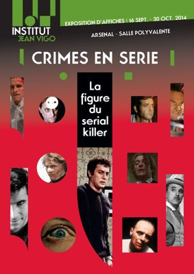 """Crimes en série, la figure du Sérial Killer"""
