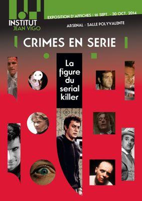"""""""Crimes en série, la figure du Sérial Killer"""""""